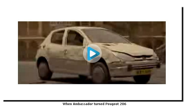 When Ambassador turned Peugeot 206