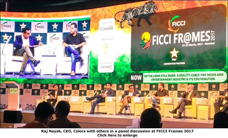 Raj Nayak, CEO, Colors with others in a panel discussion at FICCI Frames 2017