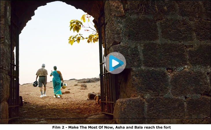 Film 2 - Make The Most Of Now, Asha and Bala reach the fort