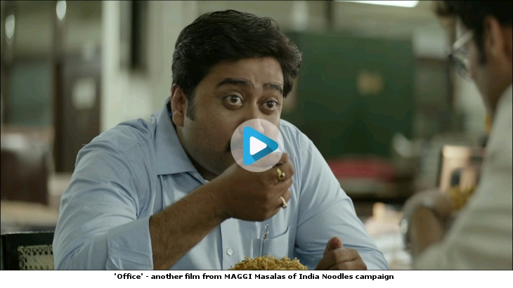 'Office' - another film from MAGGI Masalas of India Noodles campaign