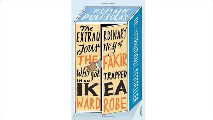 Cover shot of a book -  The extraordinary Journey of the Fakir who got Trapped in an Ikea Wardrobe - By Romain Puertolas