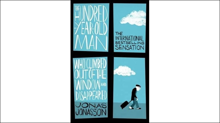 Cover shot of a book - The Hundred-Year-Old Man Who Climbed Out of the Window and Disappeared - By Jonas Jonasson