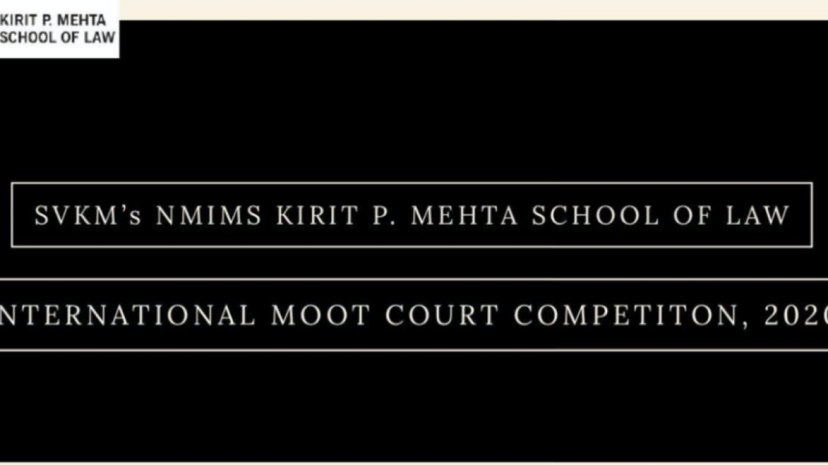 SVKM's NMIMS Kirit P. Mehta School of Law, Mumbai is organizing 2nd International Moot Court Competition