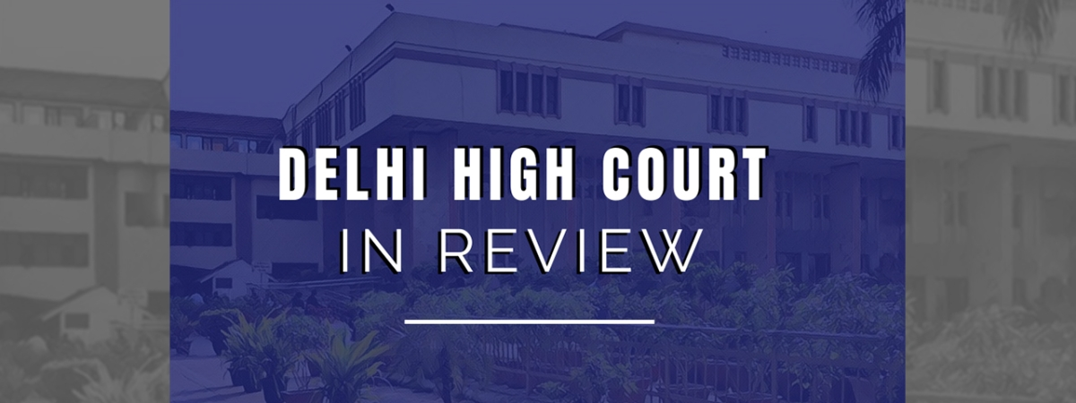 Delhi High Court In Review
