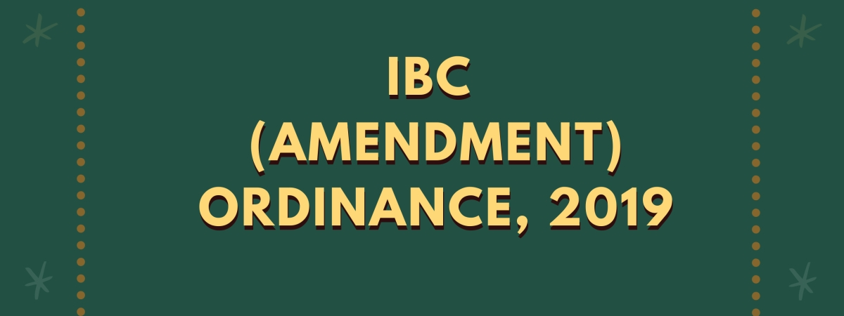 IBC (Amendment) Ordinance, 2019