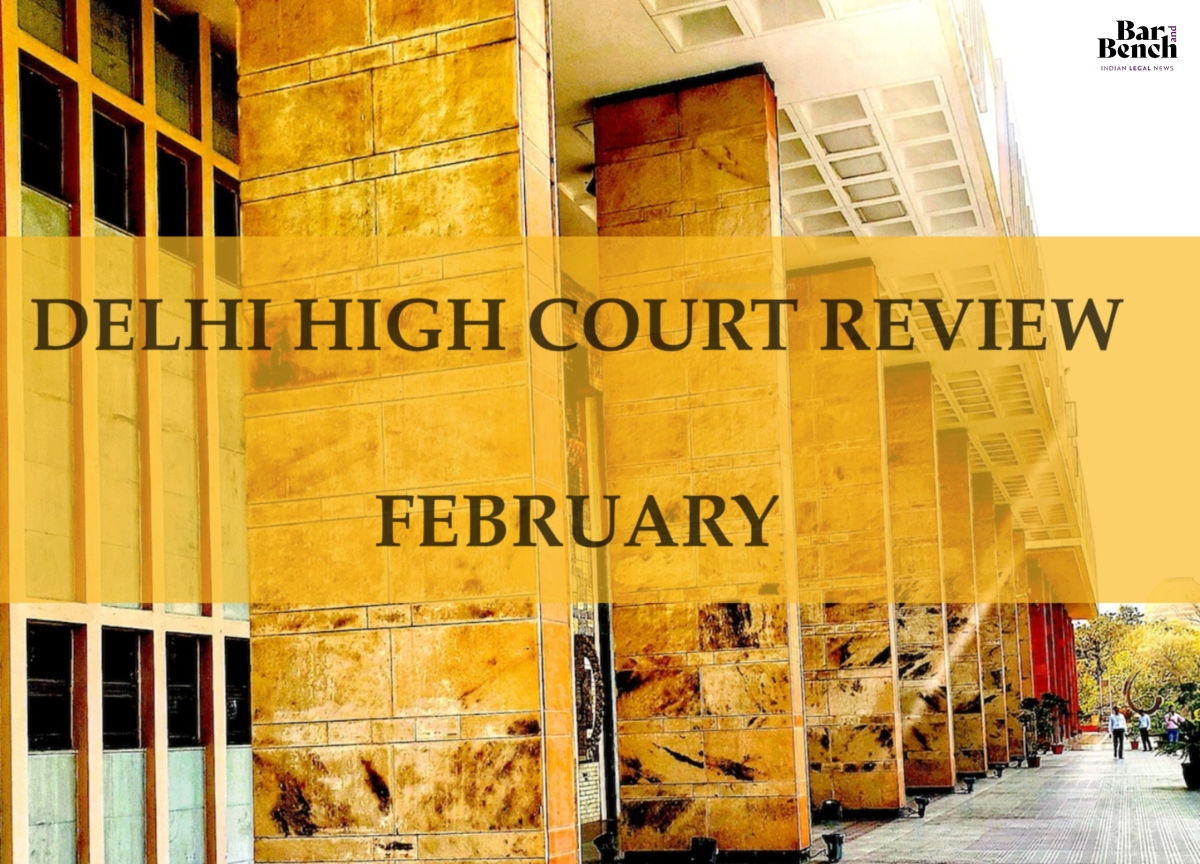 Delhi High Court in Review, February 2020