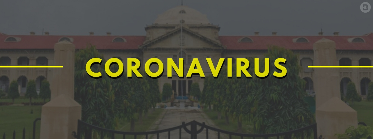 Coronavirus: Allahabad HC issues precautionary measures for safety and welfare of lawyers and other stakeholders