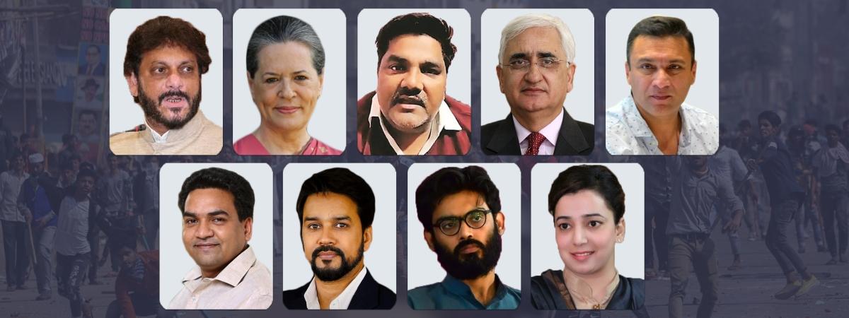 Waris Pathan, Taahir Hussain, Salman Khurshid, Faizul Hassan, Akbaruddin Owaisi, Sonia Gandhi, Kapil Mishra, Anurag Thakur, Sharjeel Imam and Ishrat Jahan
