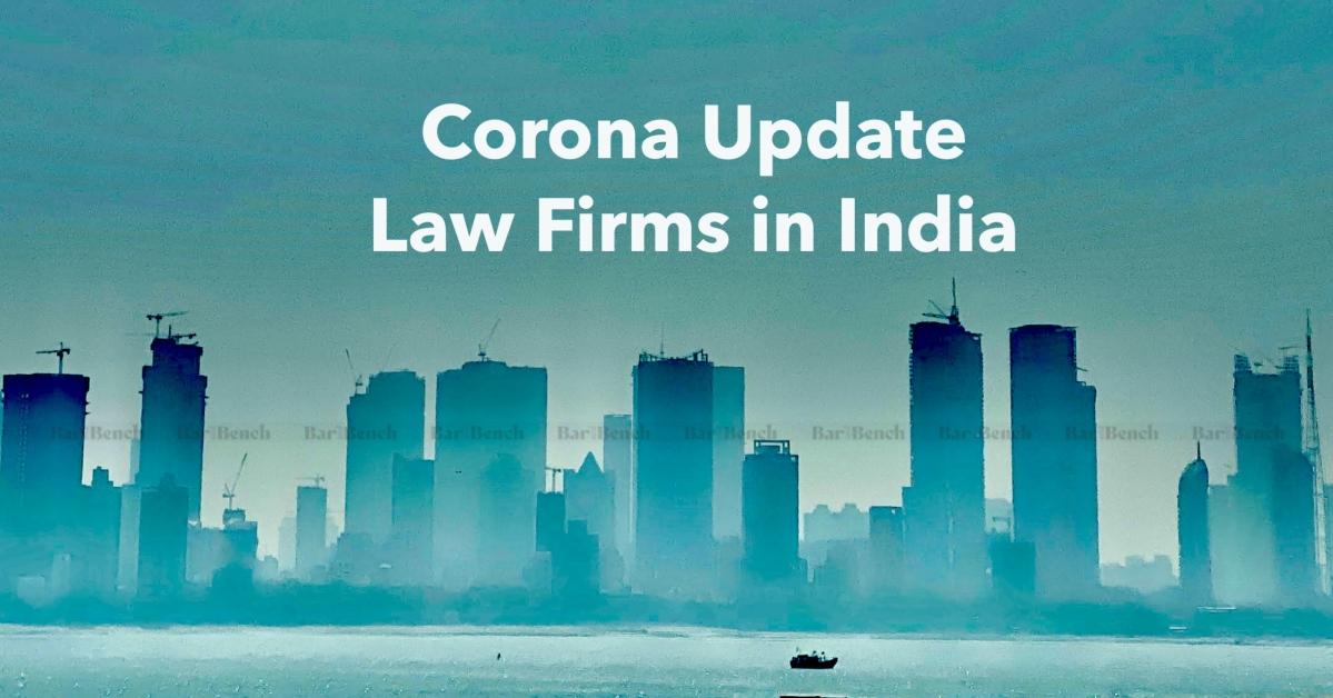 Coronavirus: India's law firms allow Work From Home; Updates from JSA, Trilegal, Khaitan, Veritas, CAM, AZB, SAM, C&M, S&R, ELP, Vertices