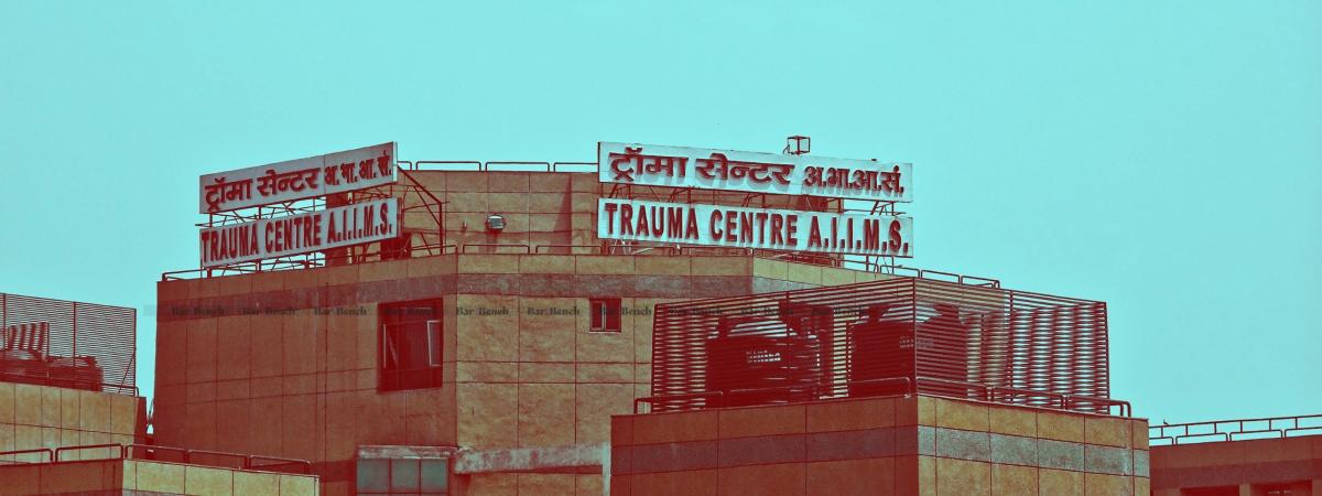 AIIMS Trauma Centre