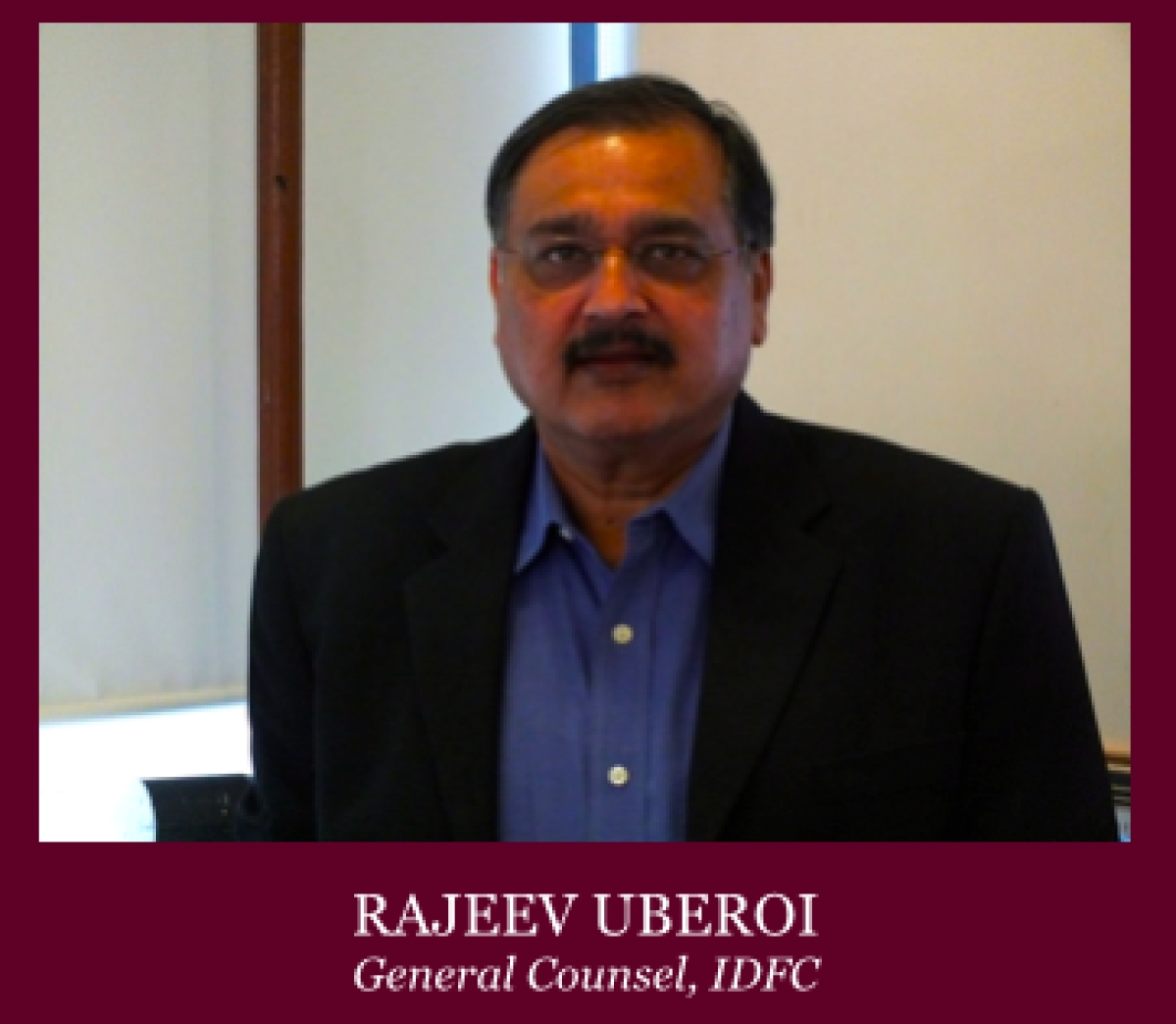 In Conversation with Rajeev Uberoi, Group General Counsel for IDFC