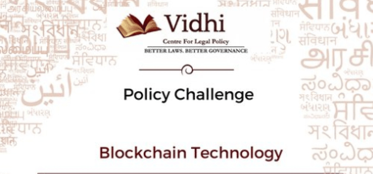 Vidhi Centre's Policy Challenge on Blockchain Technology [Submit proposal by Oct 28]
