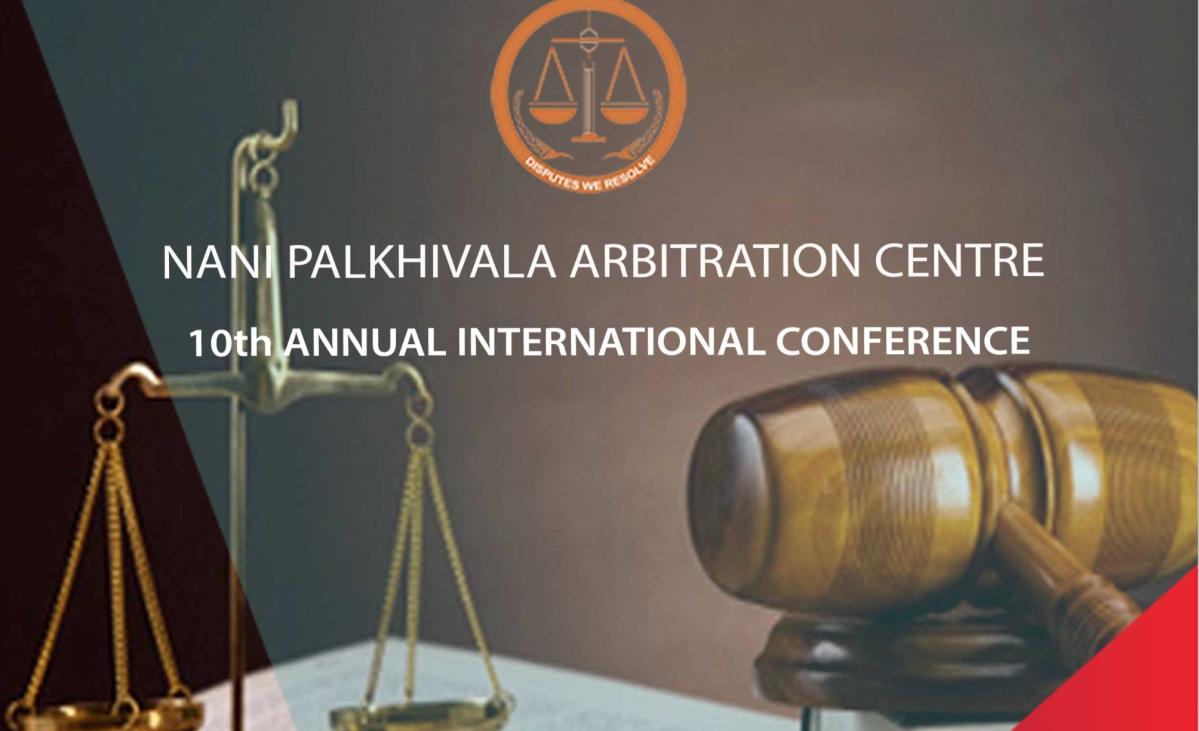 Nani Palkhivala Arbitration Centre to host 10th Annual International Arbitration Conclave