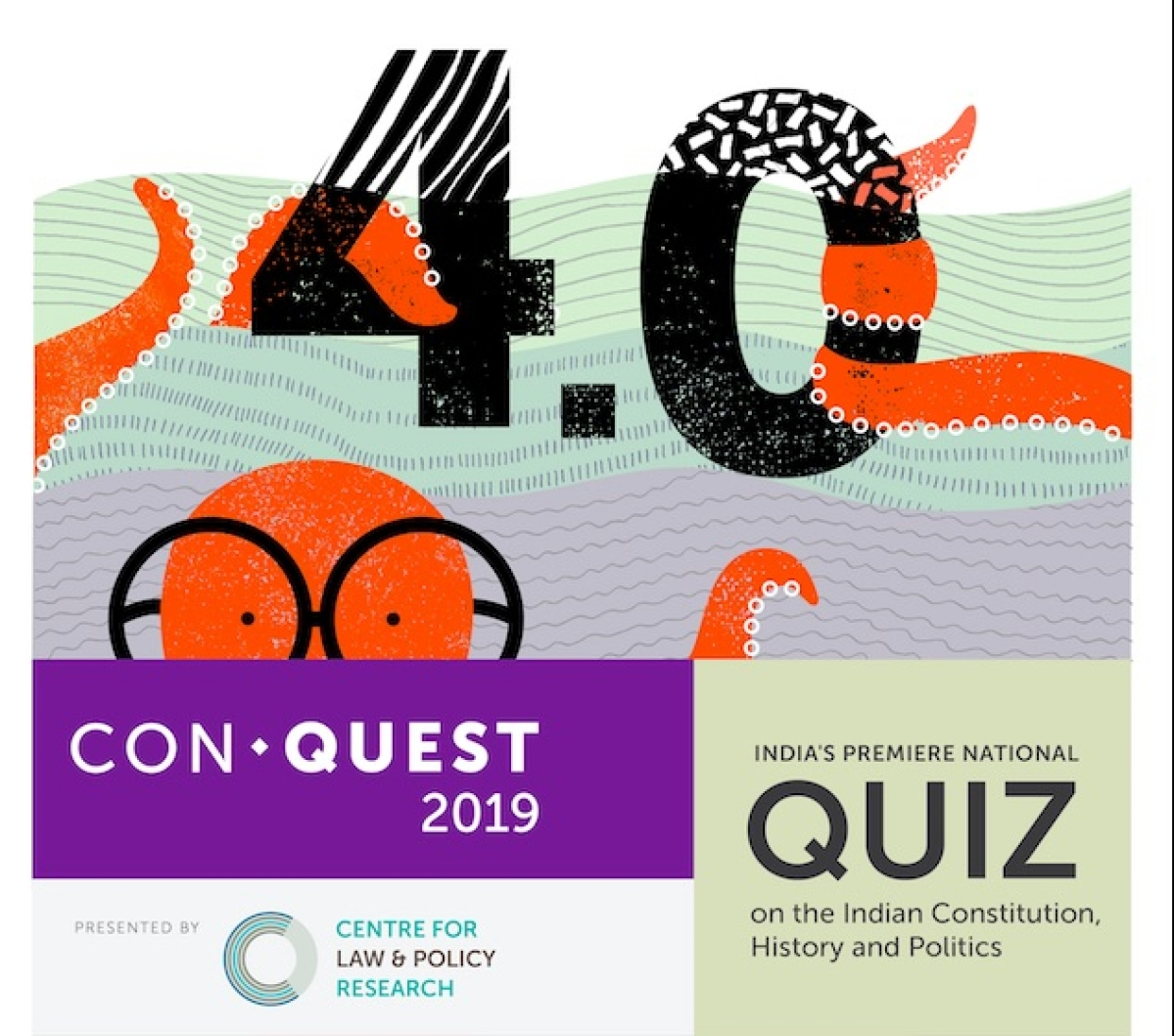 ConQuest 4.0: CLPR National Quiz on the Indian Constitution, History and Politics [August-September 2019]