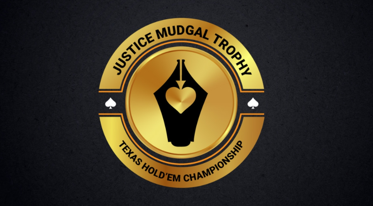 Justice Mudgal Trophy for Lawyers & Law Students: Texas Hold 'Em Poker – a definite Game of Skill