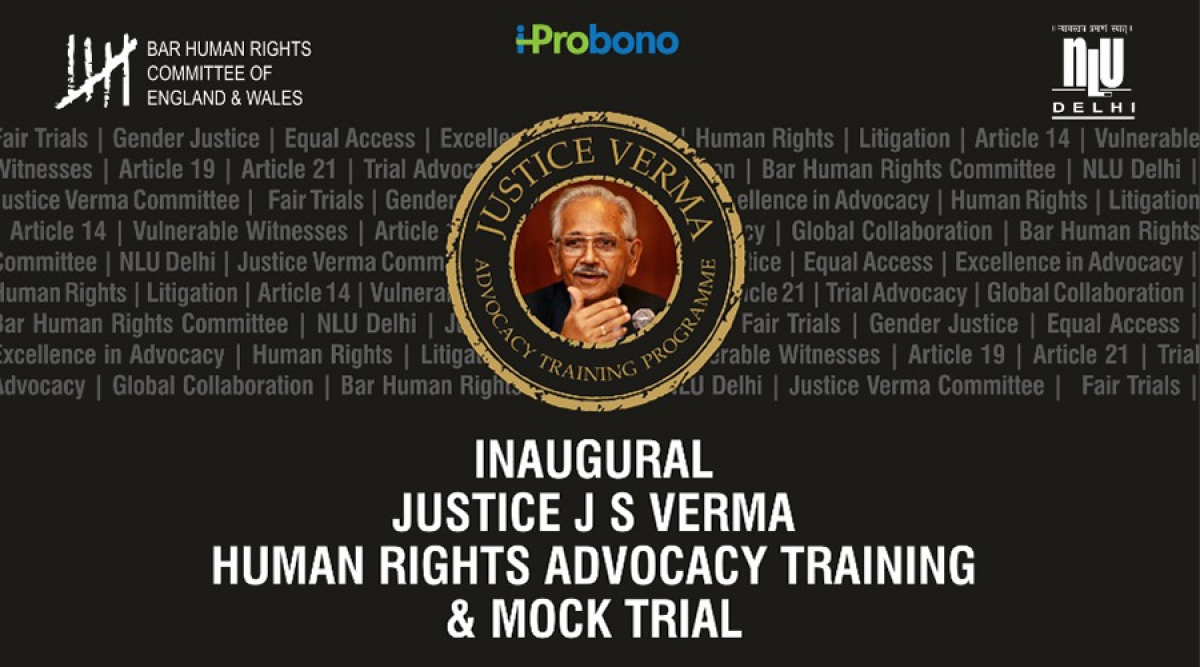 NLU Delhi to conduct Justice JS Verma Human Right Advocacy Training and Mock Trial Course [Nov 21-26]