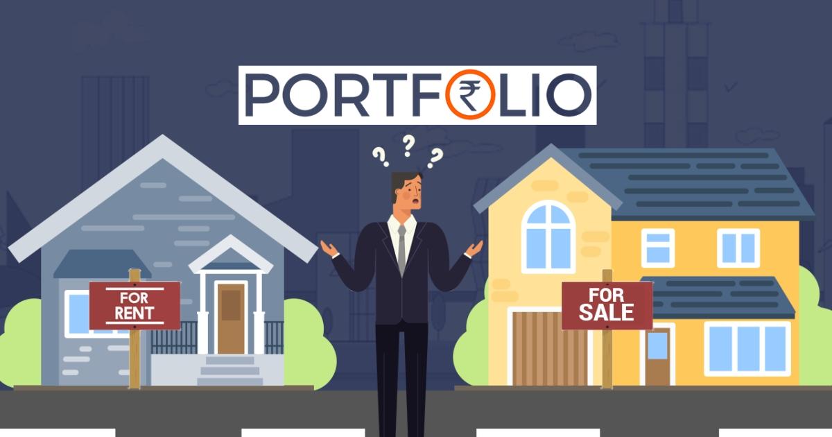 BQPortfolio: Dikshant Bhandari's Dilemma – Buy A Home Or Rent One?