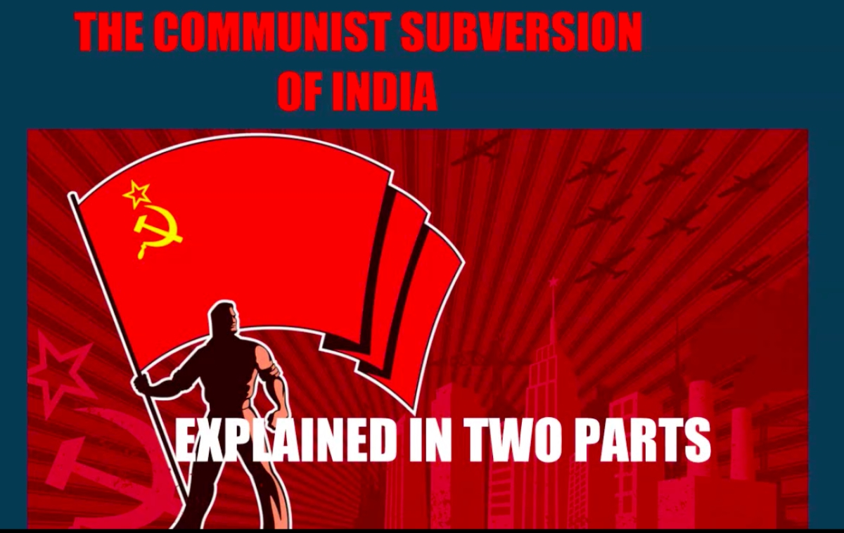 The Communist Subversion of India Explained: Takeover of the Congress Party