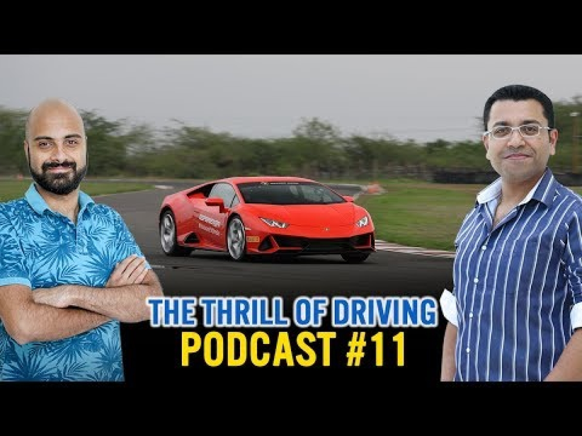 Driving the Lamborghini Huracan Evo in India | The Thrill of Driving Podcast #11