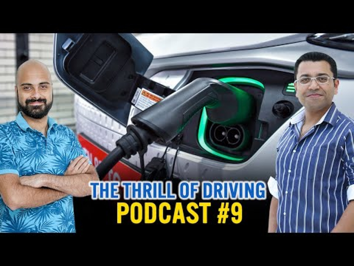 Is India ready for electric cars and bikes? The Thrill of Driving Podcast #9