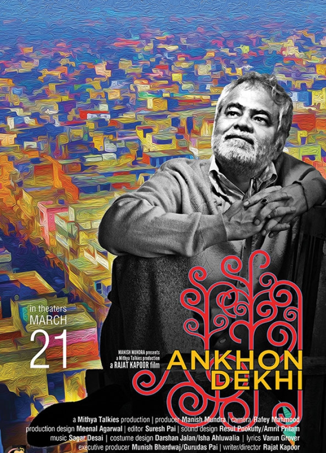 <strong>Ankhon Dekhi:</strong> The humdrum life of Old Delhi resident Raje Bauji gets a jolt when he discovers that his daughter is seeing a man of doubtful character. But when Raje Bauji meets the man, he takes an instant liking to him. Then on, he decides that he will believe only what he can see.