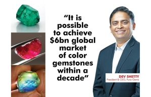 """""""It is possible to achieve $6bn global market of color gemstones within a decade"""""""