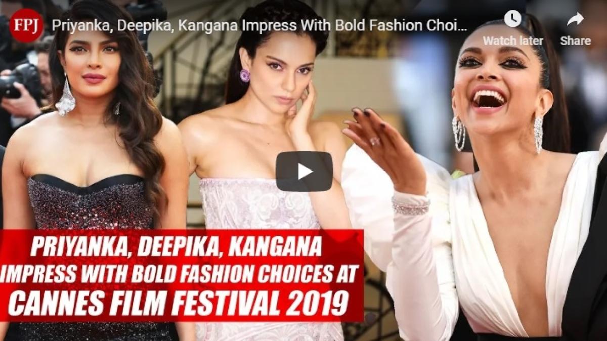 Priyanka, Deepika, Kangana Impress With Bold Fashion Choices At Cannes Film Festival 2019