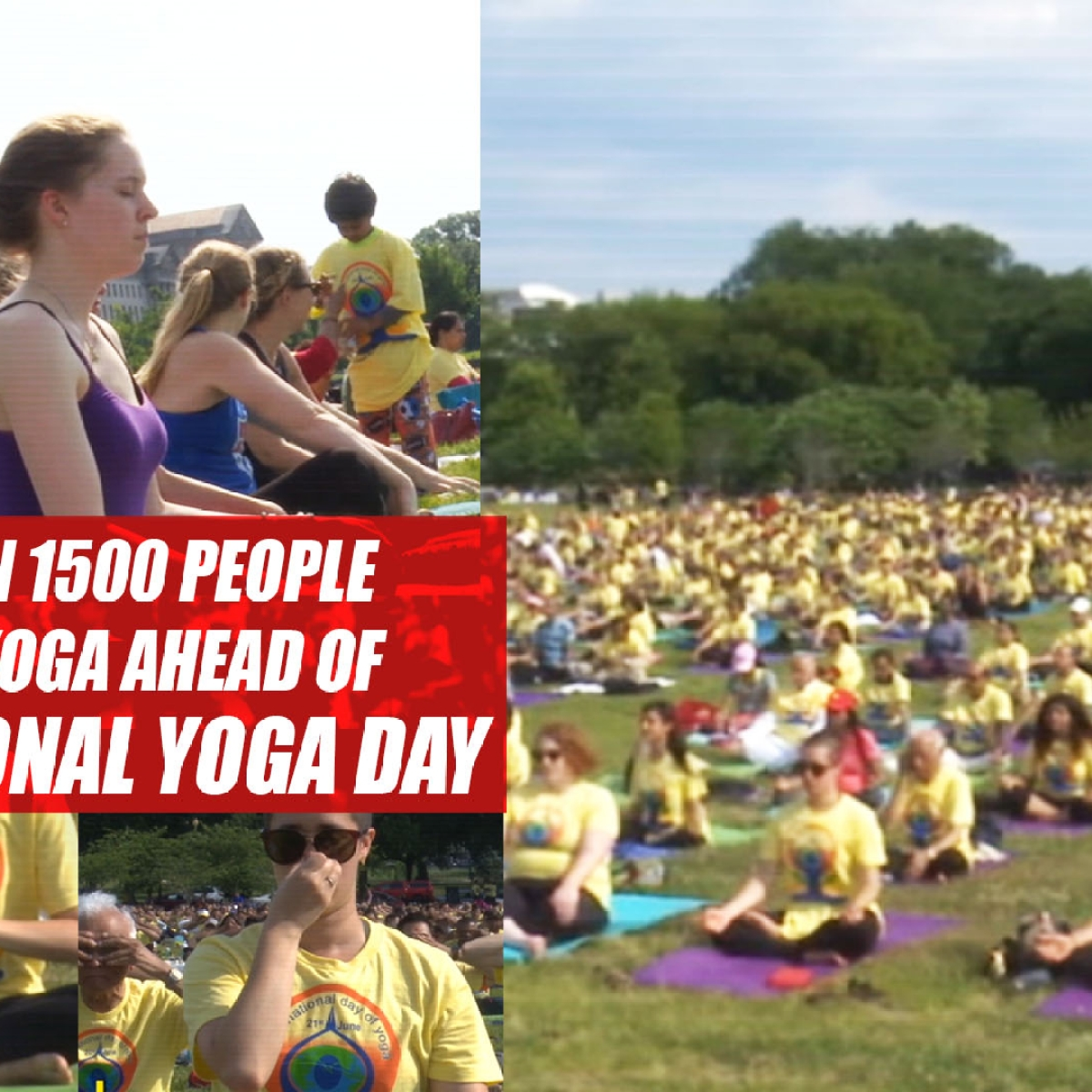 More Than 1500 People Perform YOGA Ahead of International Yoga Day In US