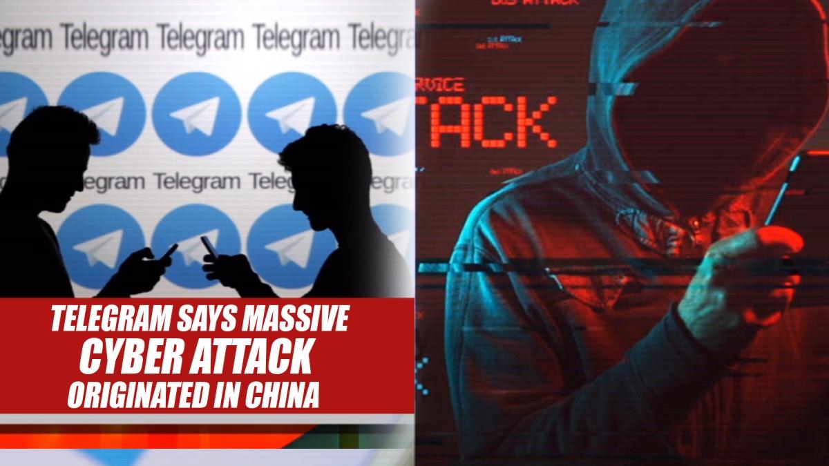 Telegram Says Massive Cyber Attack Originated In China