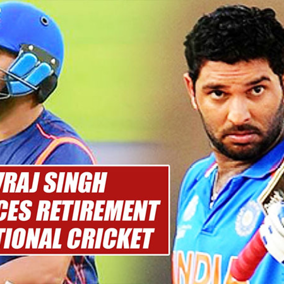 Yuvraj Singh Announces RETIREMENT From International Cricket