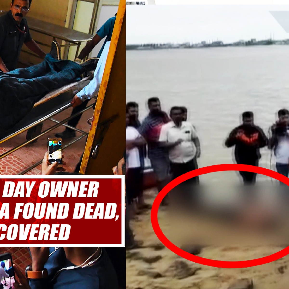 Cafe Coffee Day Owner VG Siddhartha Found Dead, Body Recovered