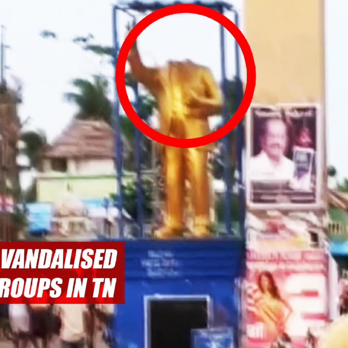 Ambedkar Statue Vandalised During Clashes Of Two Groups In TN's Vedaranyam