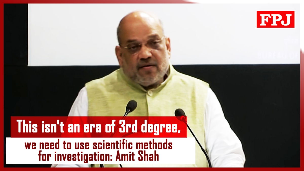 This Isn't an Era Of 3rd Degree, We Need To Use Scientific Methods For Investigation: Amit Shah
