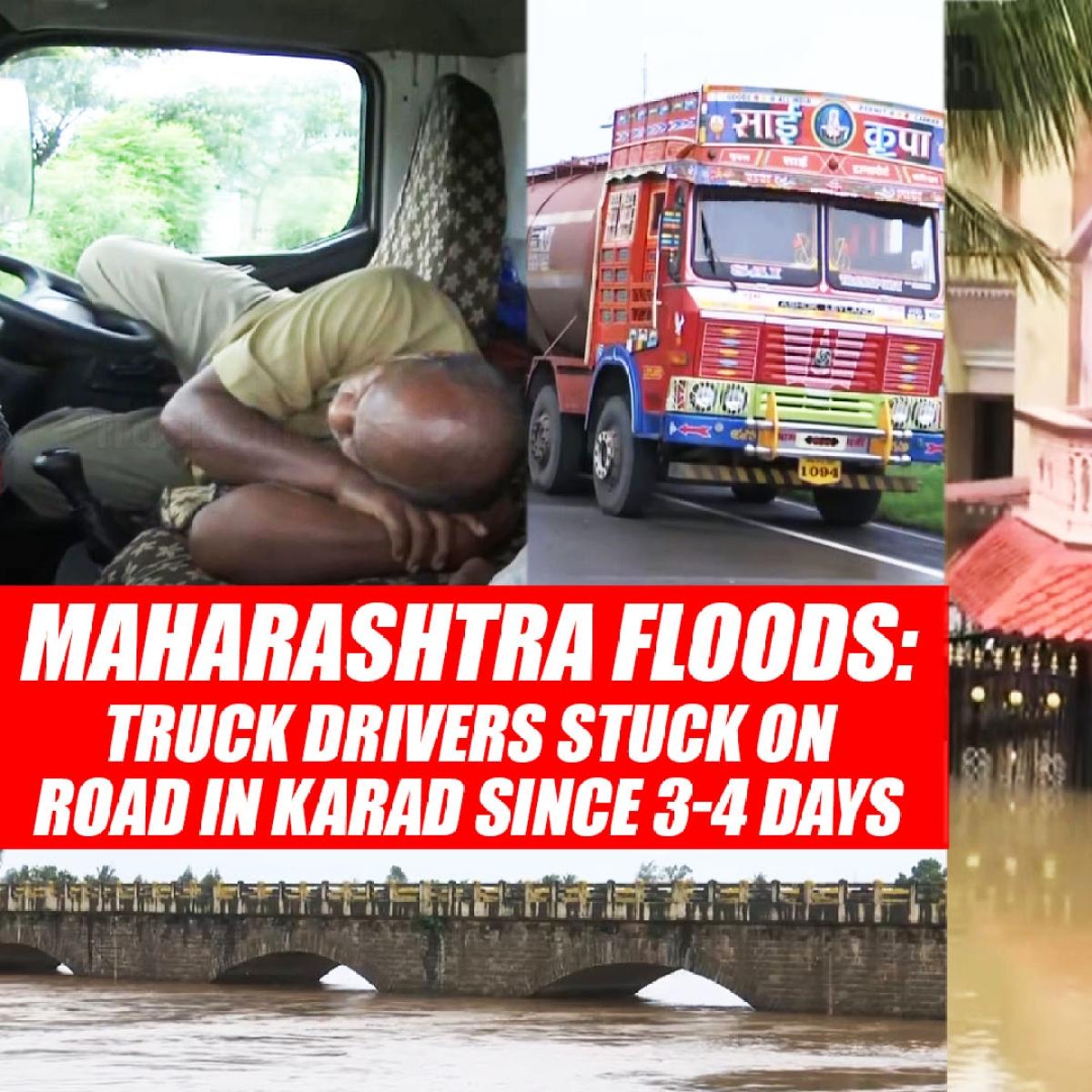 Maharashtra Floods: Truck Drivers Stuck On Road In Karad Since 3-4 Days