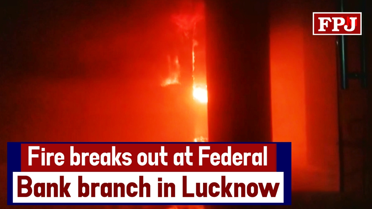 Fire Breaks Out At Federal Bank Branch In Lucknow
