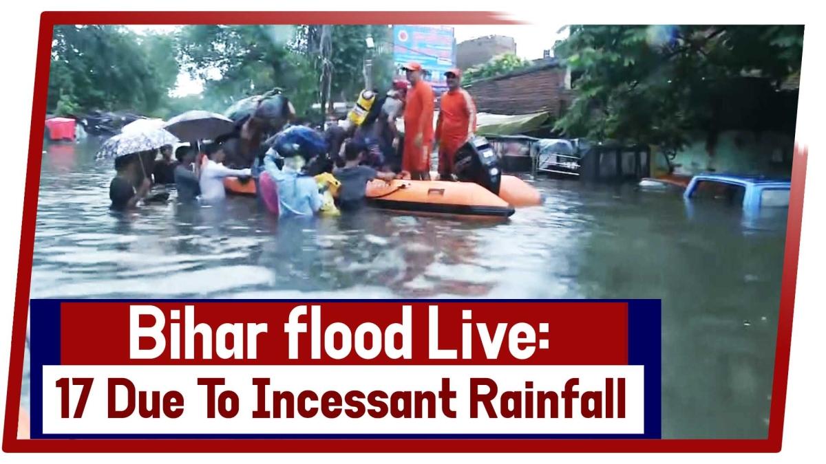 Bihar Flood Live: Death Toll Mounts To 17 Due To Incessant Rainfall
