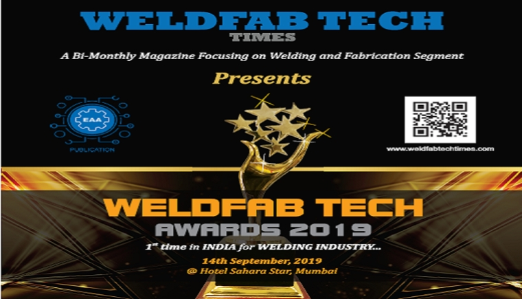 WELDFAB TECH AWARDS 2019 – 1st Time in India for Welding Segment