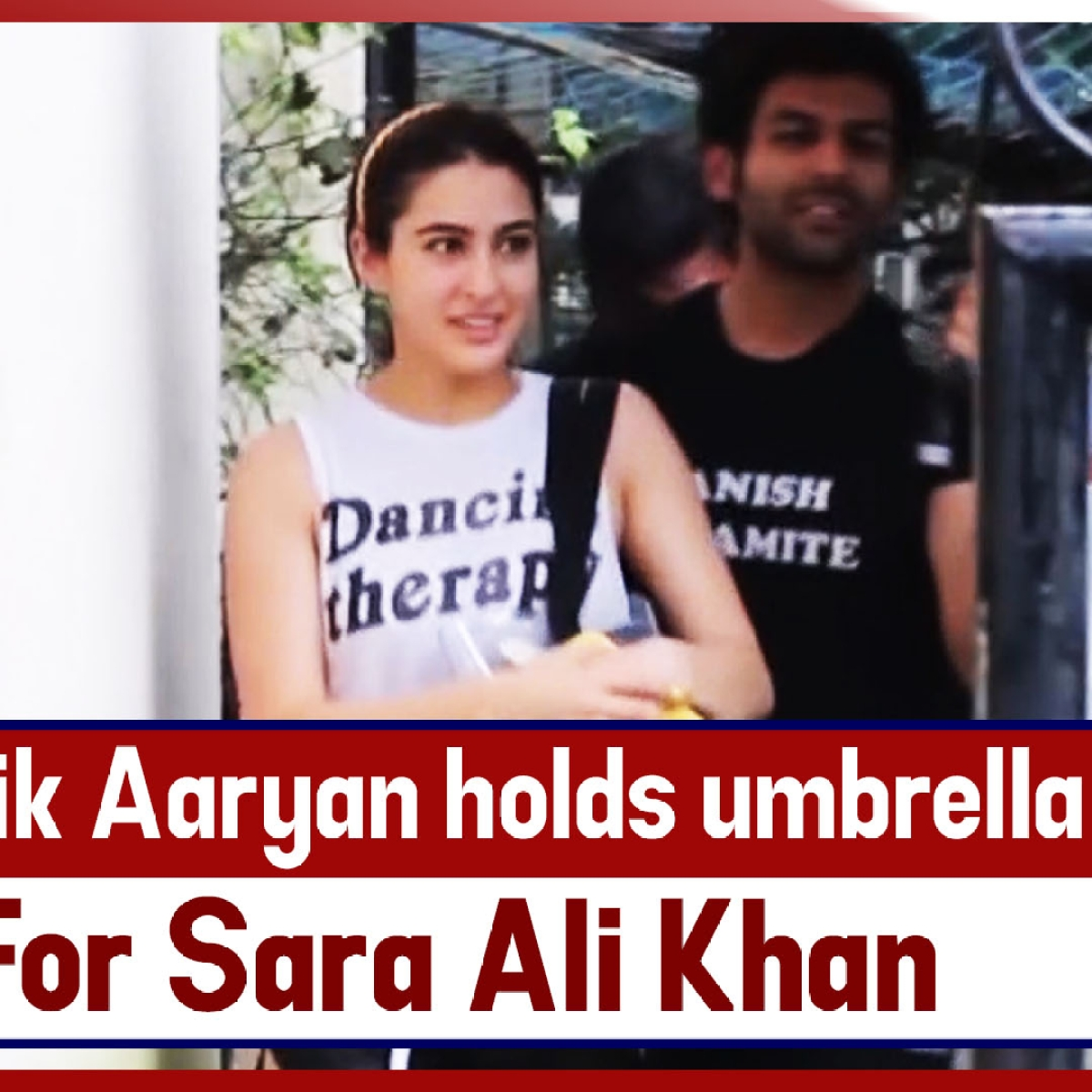 Kartik Aaryan Holds Umbrella For Sara Ali Khan