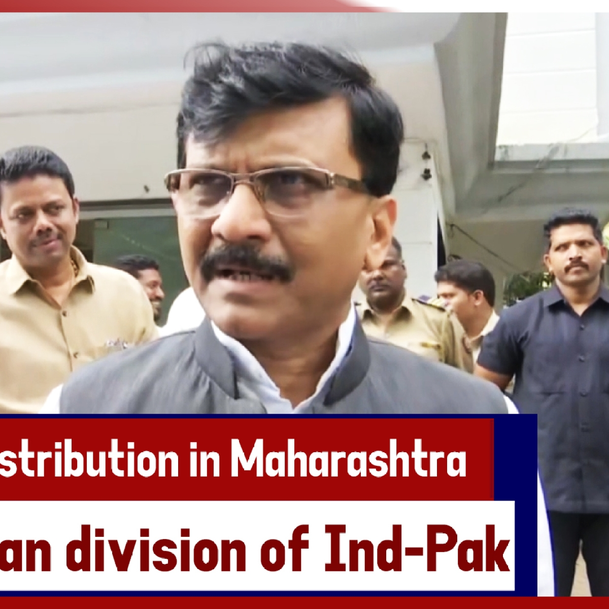 288 Seats Distribution In Maharashtra Is More Frightful Than Division Of Ind-Pak: Sanjay Raut