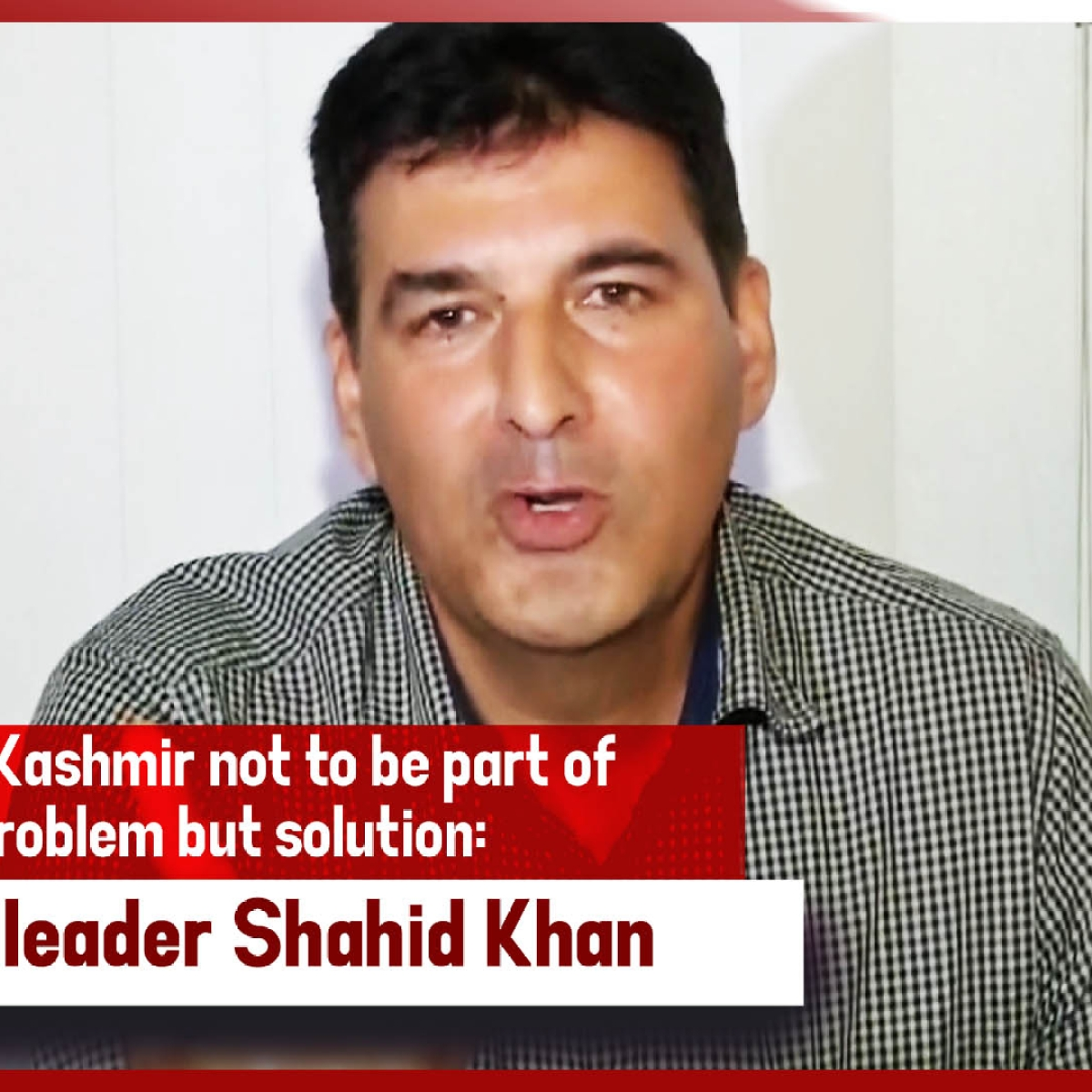 Want Kashmir Not To Be Part Of Problem But Solution: JKPM Leader Shahid Khan