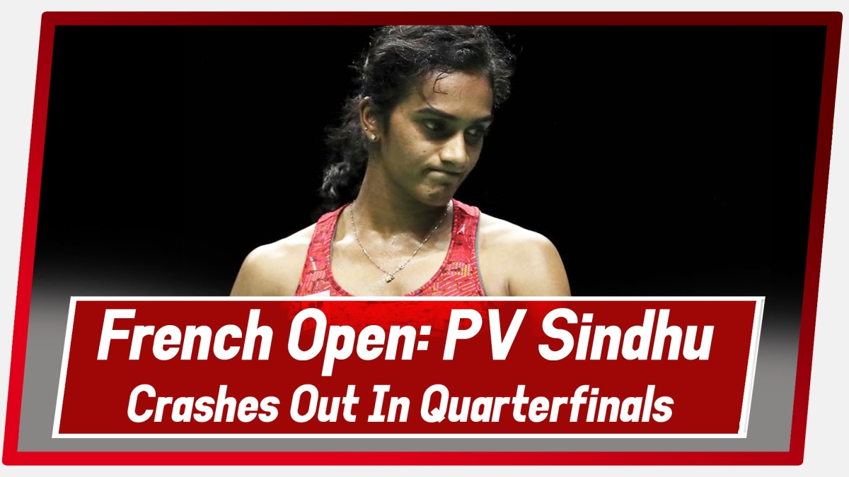French Open: PV Sindhu Lost In Quarter-Finals Against Tai Tzu Ying
