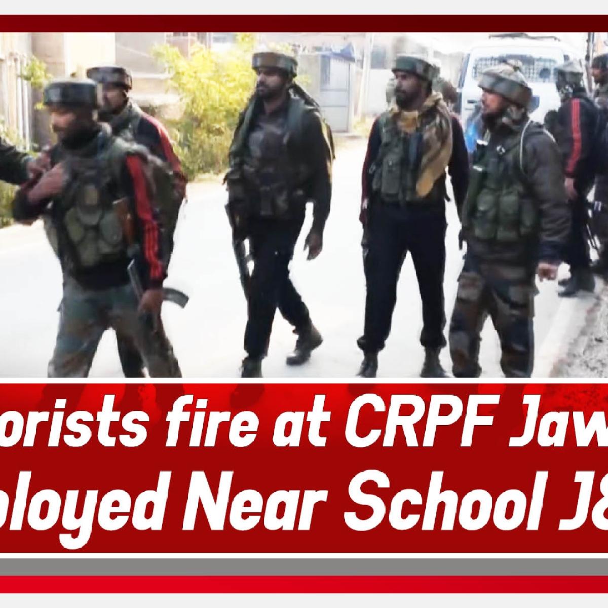 Pulwama: Terrorists Fire At CRPF Jawan's Deployed Near School J&K