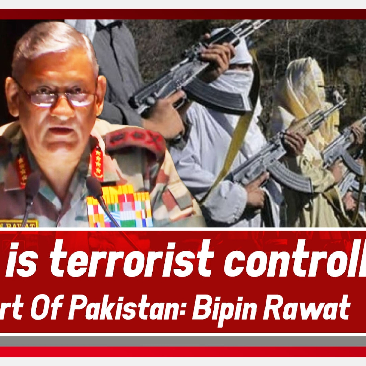 """Army Chief Bipin Rawat Says, """"PoK Controlled By Terrorists"""""""