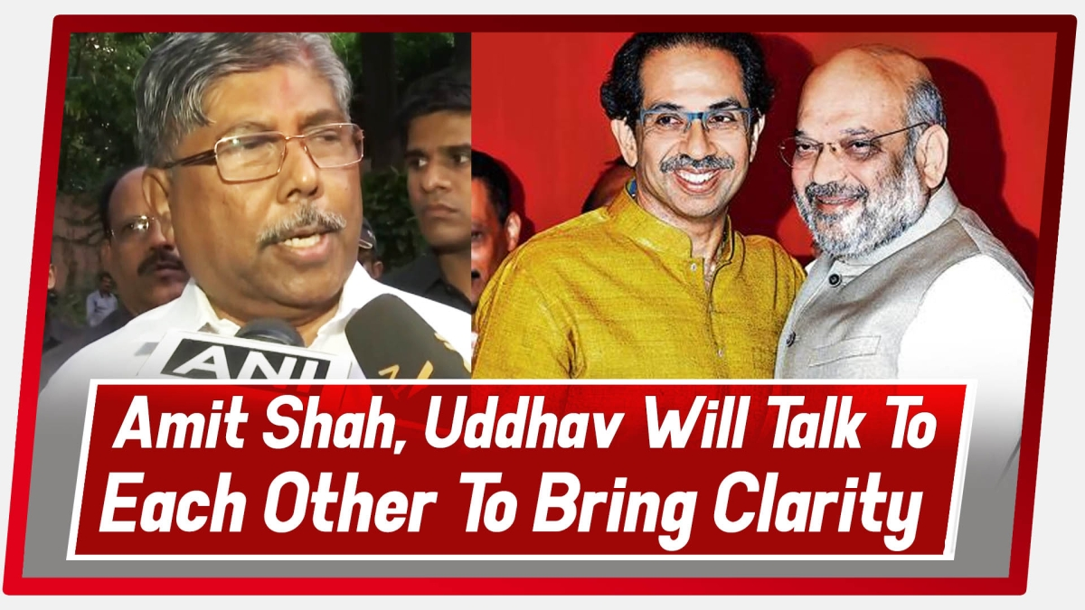 Amit Shah, Uddhav Will Talk To Each Other To Bring Clarity: Maharashtra BJP Chief Chandrakant Patil