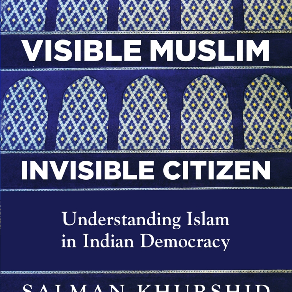 Understanding Islam in Indian Democracy