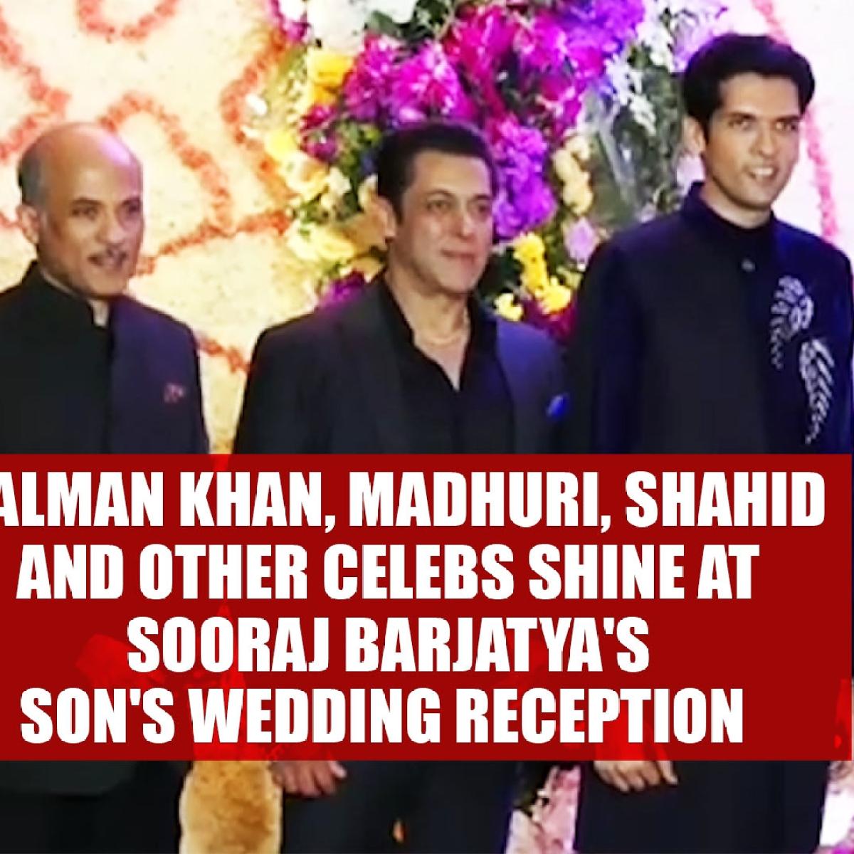 Salman Khan, Madhuri, Shahid and other celebs shine at Sooraj Barjatya's son's wedding reception