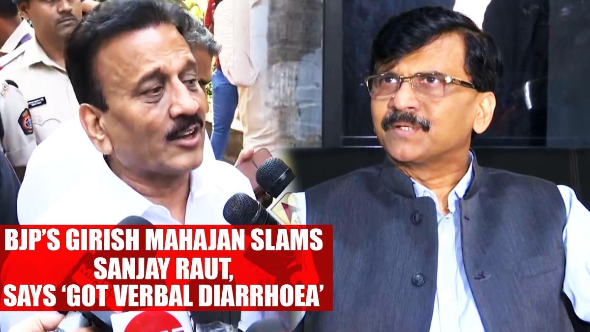 BJP's Girish Mahajan slams Sanjay Raut, says 'got verbal diarrhoea'