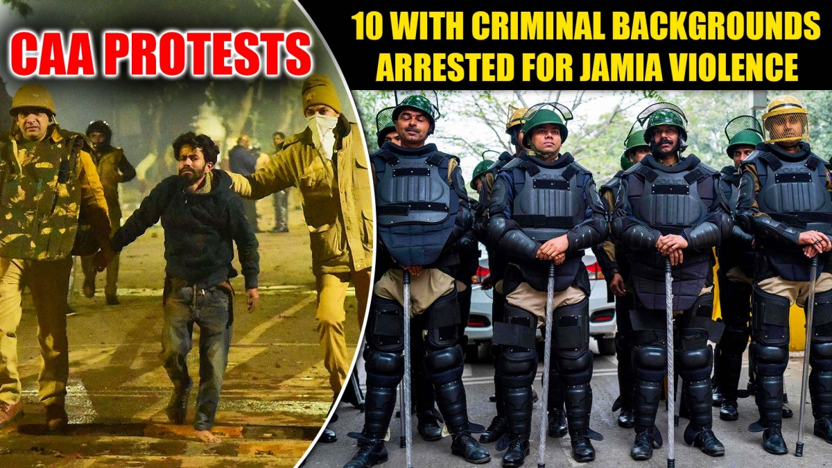 10 with criminal backgrounds arrested for Jamia violence, none students, says Delhi Police