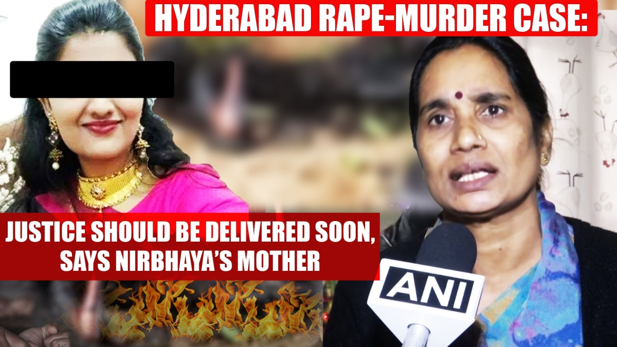 Hyderabad rape-murder case: Justice should be delivered soon, says Nirbhaya's mother