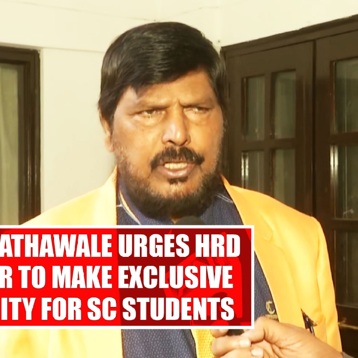 Ramdas Athawale urges HRD Minister to make exclusive university for SC students